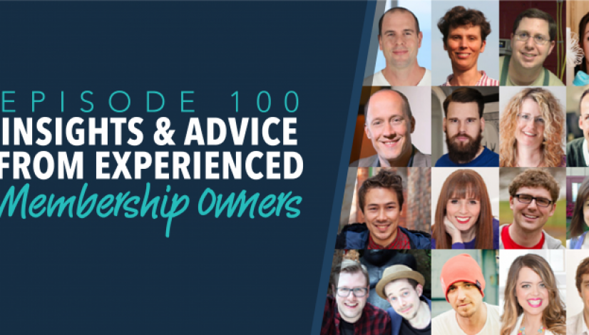 Insights & Advice from Experienced Membership Owners (Episode 100)